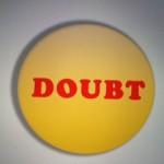 Doubt Blocks Your Best Life